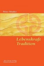 Lebenskraft Tradition