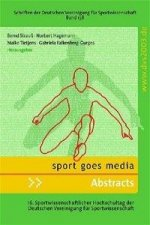 Sport goes media - Abstracts