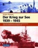 Der Krieg zur See 1939 - 1945