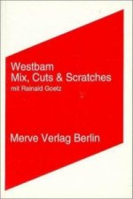 Mix, Cuts und Scratches mit Rainald Goetz