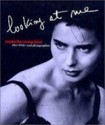 Isabella Rossellini. Looking at Me