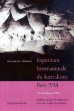 Exposition internationale du Surréalisme, Paris 1938