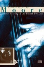 Melodic Playing In The Thumb Position. Kontrabass. Lehrbuch mit CD