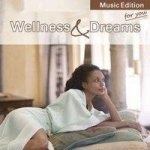 Wellness & Dreams for you