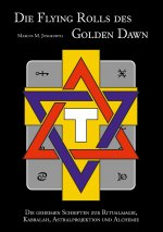 Die Flying Rolls des Golden Dawn
