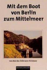 Mit dem Boot von Berlin zum Mittelmeer