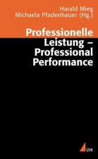 Professionelle Leistung - Professional Performance