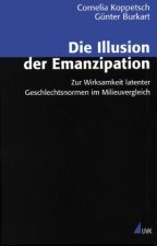 Die Illusion der Emanzipation
