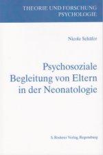 Psychosoziale Begleitung von Eltern in der Neonatologie