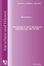 Engineering of Safety-related and Embedded Real-time Systems
