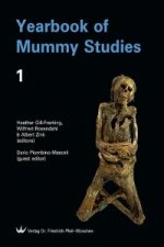 Yearbook of Mummy Studies - Volume 1
