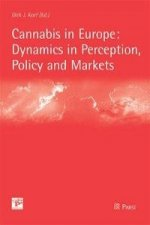 Cannabis in Europe: Dynamics in Perception, Policy and Markets