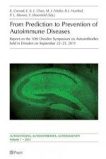 From Prediction to Prevention of Autoimmune Diseases