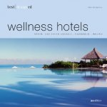 best designed wellness hotels