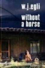 Without a Horse
