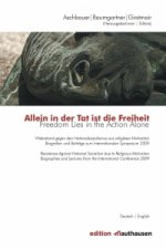 Allein in der Tat ist die Freiheit | Freedom Lies in the Action Alone