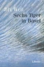 Sechs Tiger in Basel