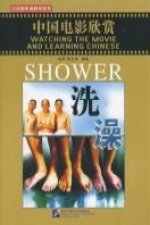 Watching the Movie and Learning Chinese: Shower