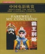 Watching The Movie and Learning Chinese - Farewell My Concubine / Zhongguo dianying xinshang - ba wang bie ji