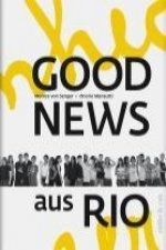 Good News aus Rio