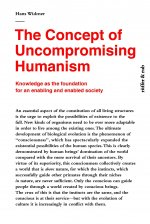 The Concept of Uncompromising Humanism