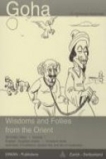 Goha, Wisdoms and Follies from the Orient, Volume 1
