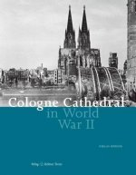 Cologne Cathedral in World War II