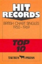 Hit Records. British Chart Singles 1950-1969 'Top 10'