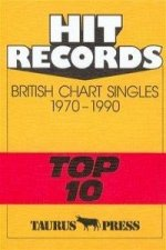 Hit Records. British Chart Singles 1970 - 1990 'Top 10'