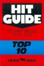 Hit Guide. US Chart Singles 1970 - 1990 Top 10