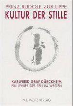 Kultur der Stille. Karlfried Graf Dürckheim
