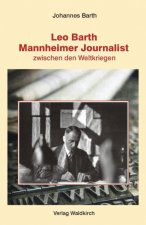 Leo Barth - Mannheimer Journalist