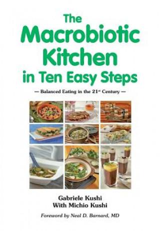 Macrobiotic Kitchen in Ten Easy Steps