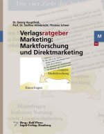 Verlagsratgeber Marketing: Marktforschung und Direktmarketing