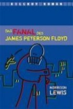 Das Fanal des James Peterson Floyd