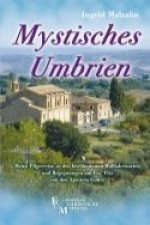 Mystisches Umbrien