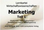 Pocket-Lernkartei Grundlagen Marketing 1. Marketinggrundlagen, Marketingforschung, Marketingplanung, Marketingorganisation