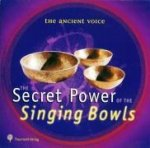 The Secret Power of the Singing Bowls. CD