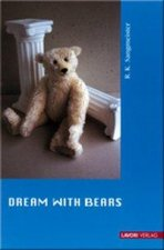 Dream with Bears