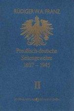 Preussisch-deutsche Seitengewehre 1807-1945 Band II