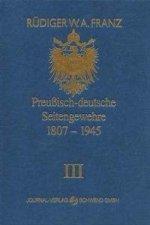 Preussisch-deutsche Seitengewehre 1807-1945 Band III