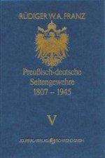 Preussisch-deutsche Seitengewehre 1807-1945 Band V
