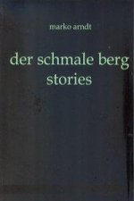 der schmale berg - stories