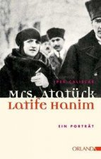 Mrs. Atatürk - Latife Hanim
