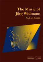The Music of Jörg Widmann