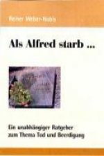 Als Alfred starb...