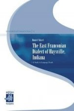 The East Franconian Dialect of Haysville, Indiana