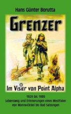 Grenzer - Im Visier von Point Alpha