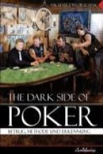 The Dark Side Of Poker