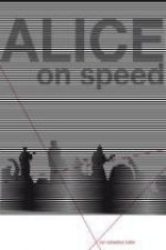 Alice on Speed